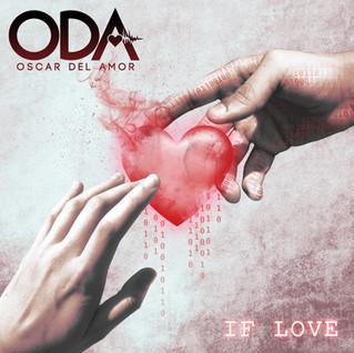 Oscar Del Amor– If Love (2020)