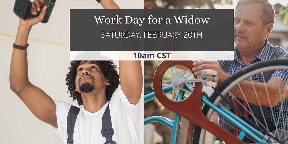 Work Day for a Widow