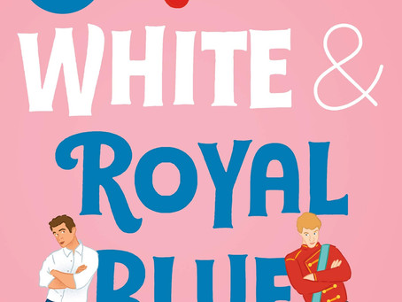 Red, White & Royal Blue Is the Book We Didn't Know We Needed