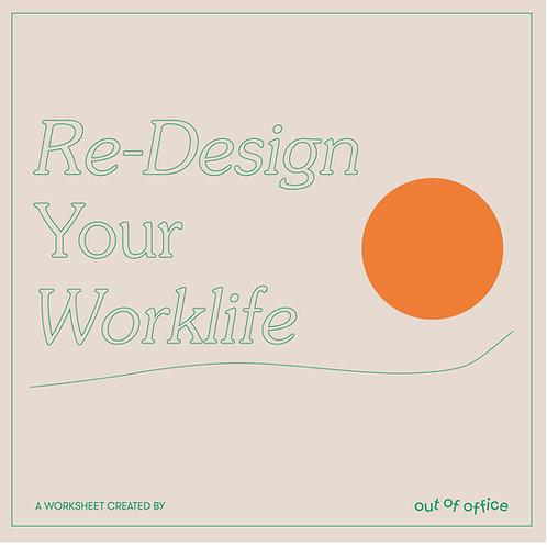 Re-Design Your Worklife (EN)