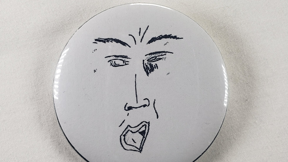 """Yugh!"" 2.25 Inch Pin"