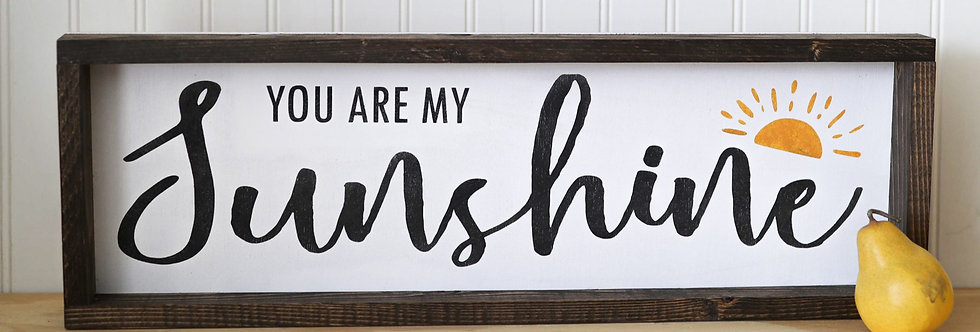 You are my Sunshine- Modern Wood Sign