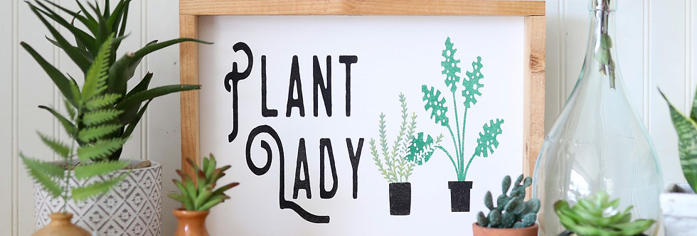 Plant Lady- Wood Sign