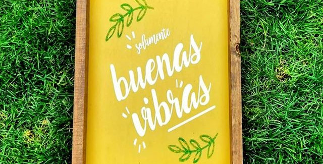 Solo Buenas Vibras Wood Sign