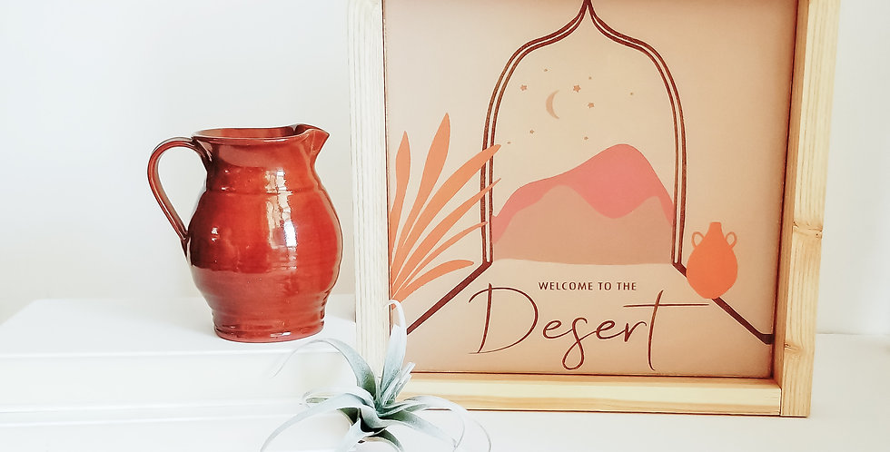 Welcome to the Desert- Wood Sign