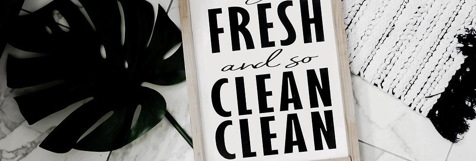 So Fresh and so Clean Clean Bathroom Wood Sign