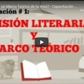 Capacitación #1: Revisión de la literatura y construcción del marco teórico.
