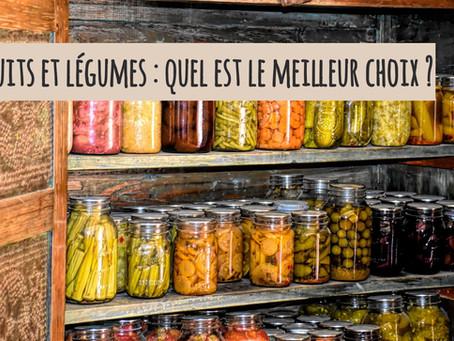 Fruits et légumes frais, surgelés ou en conserve : quel est le meilleur choix ?