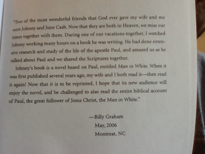"""I am now reading """"MAN IN WHITE -a novel about the apostle paul"""" by Johnny Cash"""