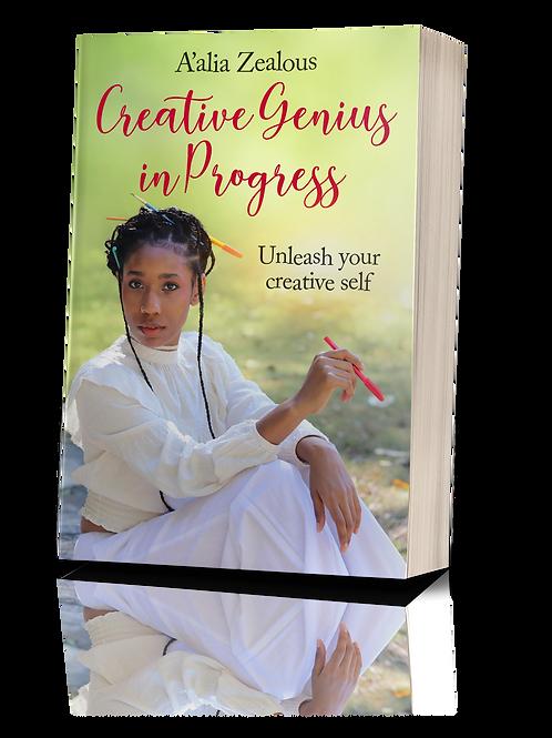Creative Genius in Progress (Unleash your creative self) Paperback