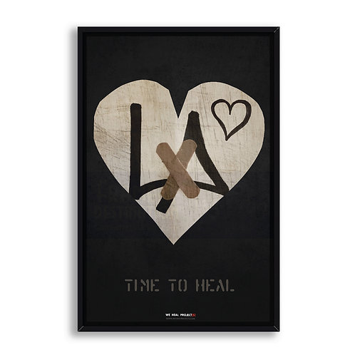 TIME TO HEAL FRAMED POSTER PRINT