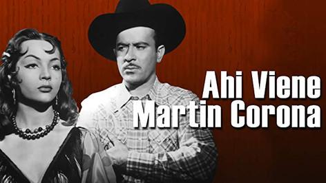Ahi Viene Martin Corona   1952
