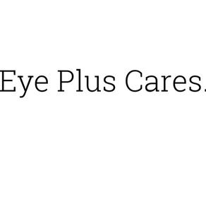 Eye Plus Cares.