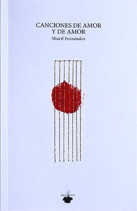 CANCIONES DE AMOR Y DE AMOR - Sharif Fernández