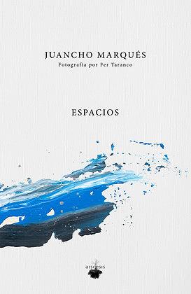 ESPACIOS - Juancho Marqués