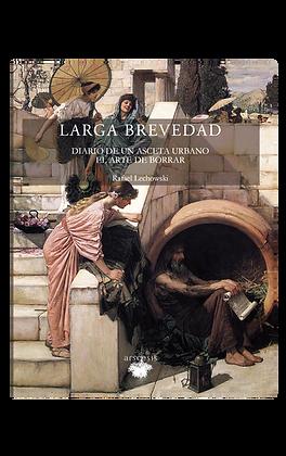 LARGA BREVEDAD - Rafael Lechowski