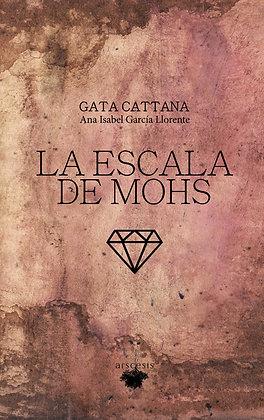LA ESCALA DE MOHS - Gata Cattana