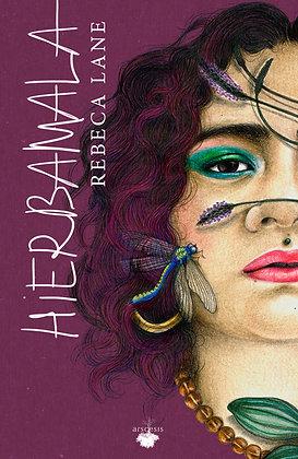 HIERBAMALA - Rebeca Lane