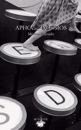 APHOLÍNDROMOS - Merlina Acevedo