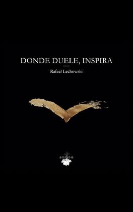 DONDE DUELE INSPIRA (CD) - Rafael Lechowski