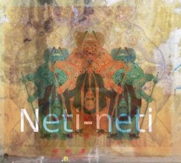 Neti Neti Meditation