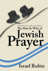 """The How and Why of Jewish Prayer"" - How It Started"