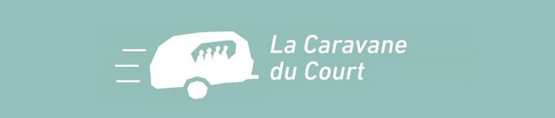 La Caravane du Court : CLAP 4 !