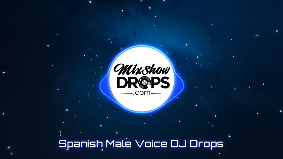 4 Custom SPANISH DJ Drops for $40 (limited time)