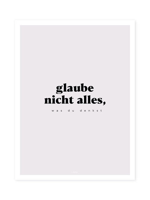 Glaube nicht alles Black -Viewme Type Collection