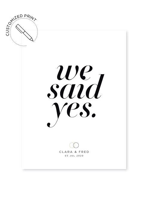 Personalisierter Print - Said Yes zur Hochzeit