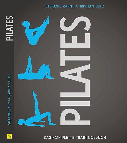 Pilates - das komplette Trainingsbuch