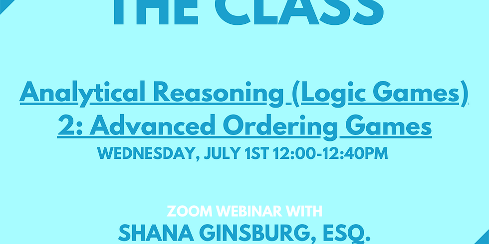 LSAT Boss Analytical Reasoning (Logic Games) 2: Advanced Ordering Games