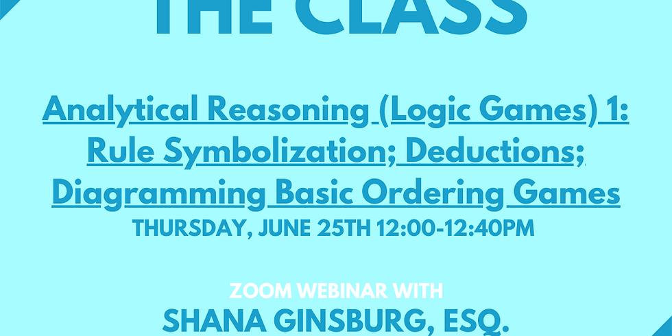 Analytical Reasoning (Logic Games) 1: Rule Symbolization; Deductions; Diagramming Basic Ordering Games