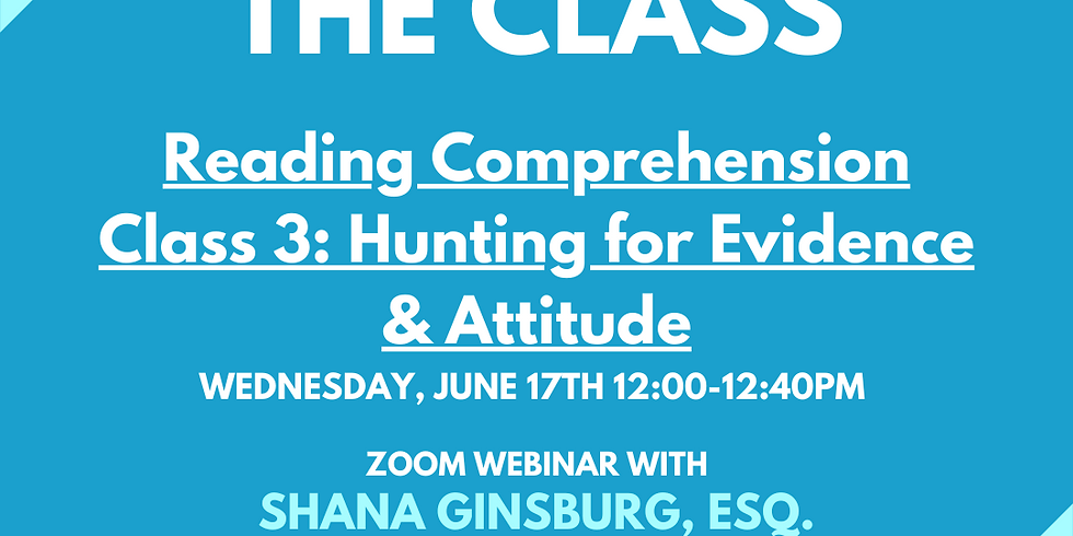 LSAT Boss Reading Comprehension 3: Hunting for Evidence & Attitude