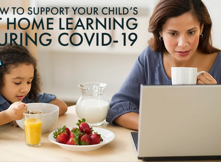 Supporting your child's learning needs during COVID-19