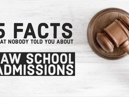 5 Facts That Nobody Told You About Law School Admissions