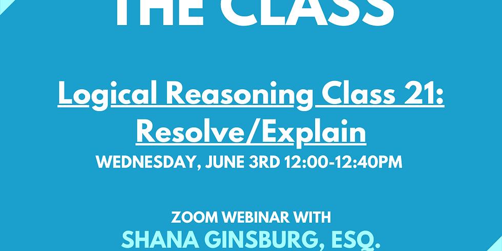LSAT Boss Class 21: Resolve/Explain