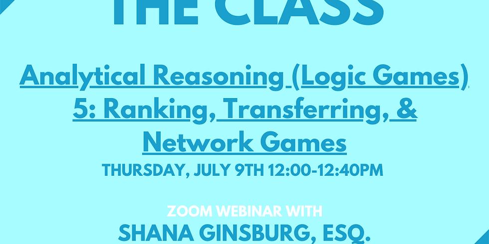 Analytical Reasoning (Logic Games) 5: Ranking, Transferring & Network Games