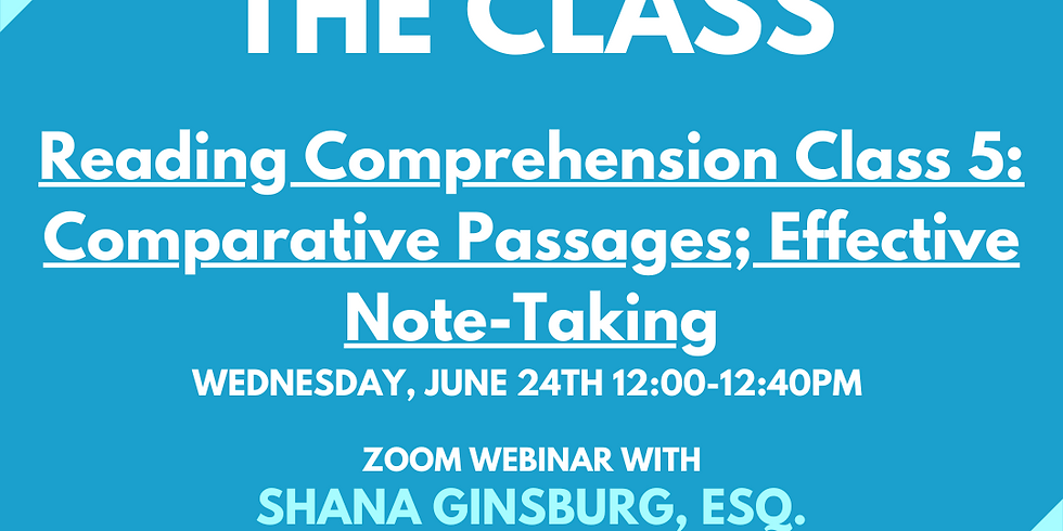 LSAT Boss Reading Comprehension 5: Comparative Passages; Effective Note-Taking