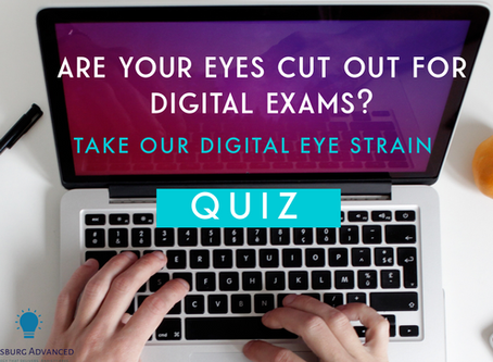 Are Your Eyes Cut Out for Digital Exams? Take our Digital Eye Strain Quiz
