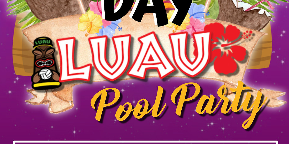 Father's Day Luau Pool Party