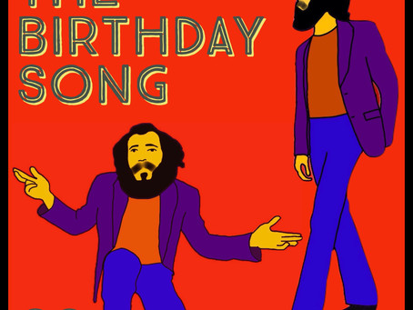 The Birthday Song - OUT NOW!