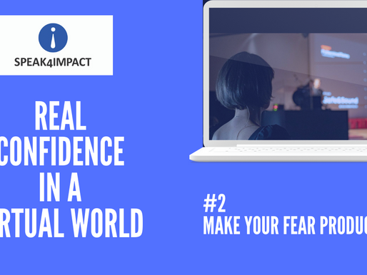 Real Confidence: #2 - Make your fear productive.