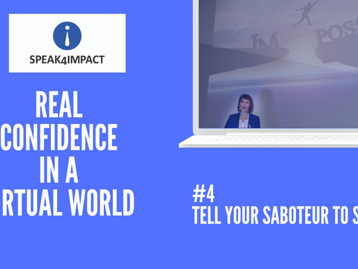 Real Confidence: #4 - Tell your Saboteur to shut up!