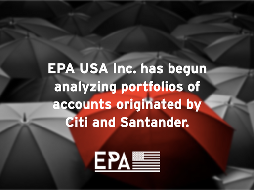 EPA USA Inc. Has Begun Analyzing Portfolios of Accounts Originated by Citi and Santander