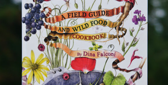 Foraging & Feasting: A Field Guide and Wild Food