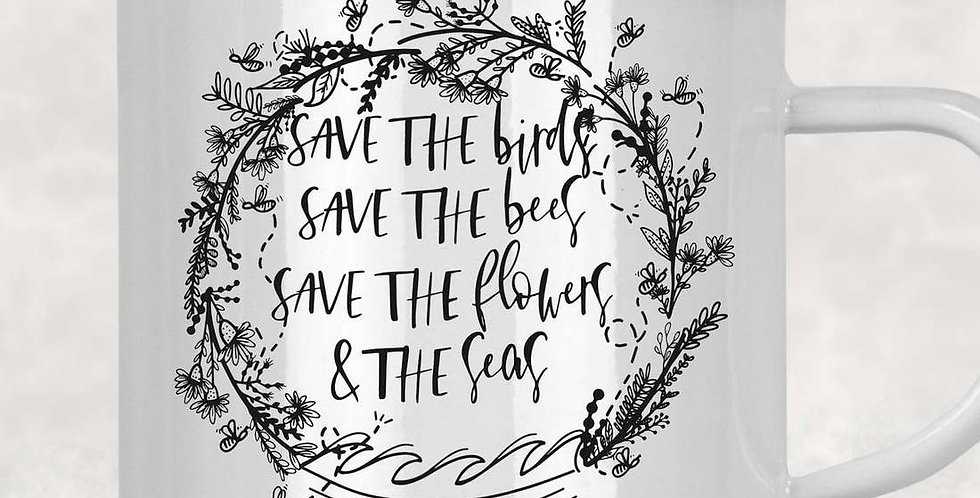 Save the Birds, Bees, Flowers and Seas Cup