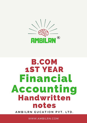 Financial Accounting B Com 1st Year Handwritten Notes