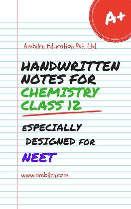 Chemistry Class 12 - NEET (handwritten notes)