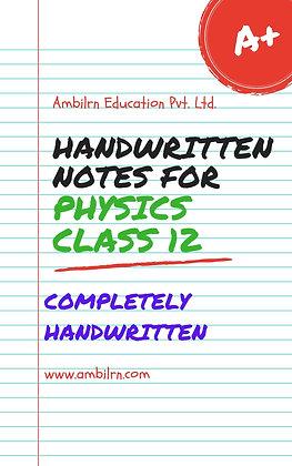 Physics Class 12  Chapter 8   - Handwritten notes